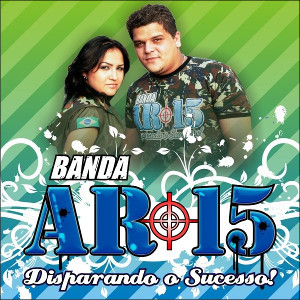 Banda AR-15 - Galera da Pick-up