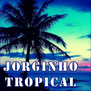Jorginho Tropical
