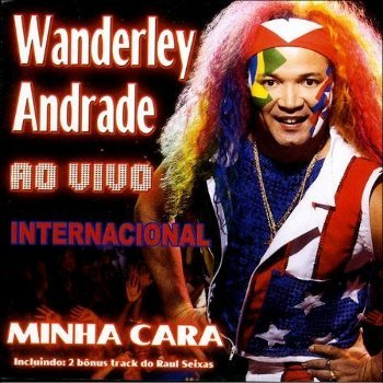 Wanderley Andrade - (Ao vivo) Runaway - My pledge of love - Oh Carol